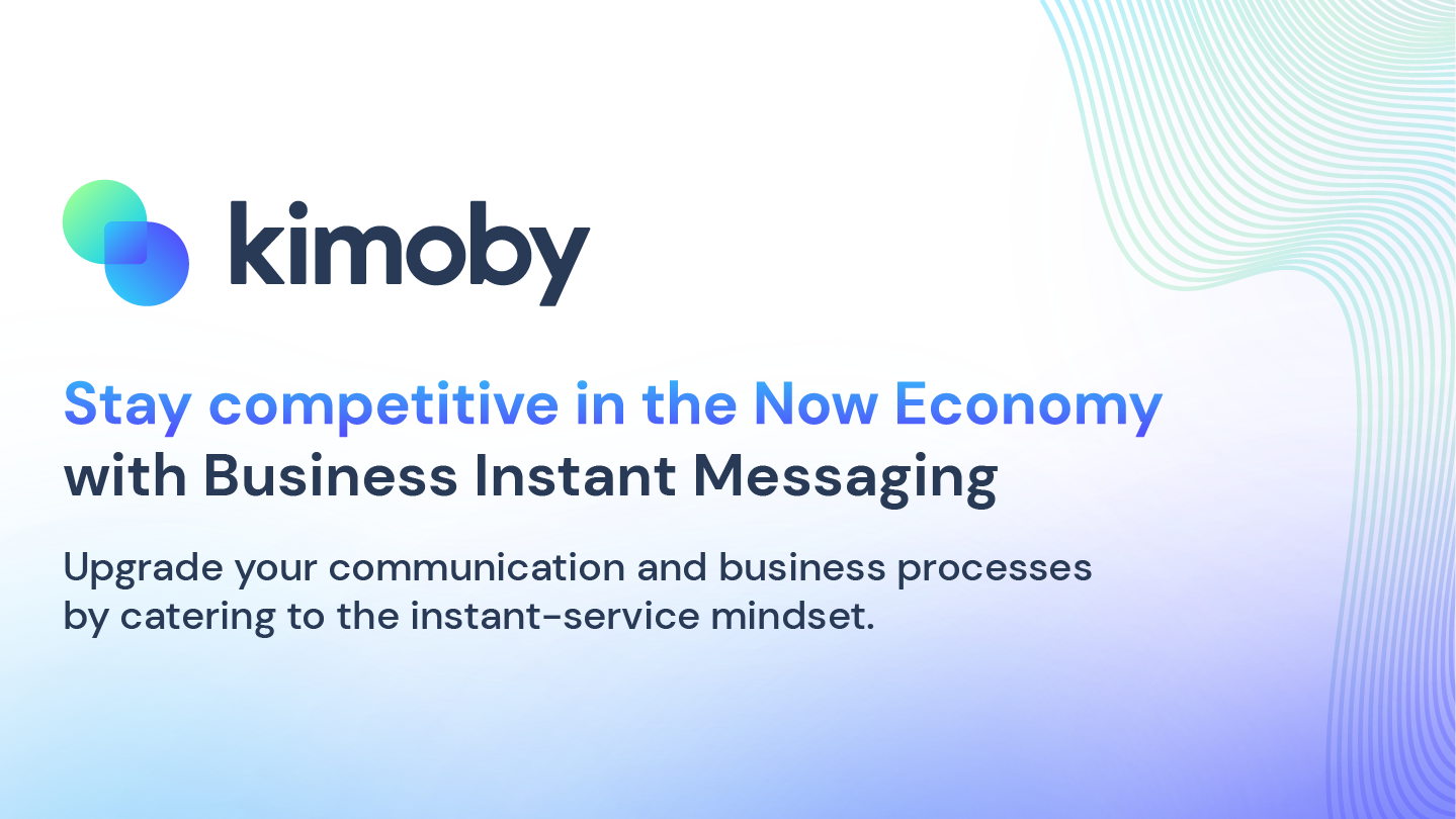 Stay competitive in the Now Economy